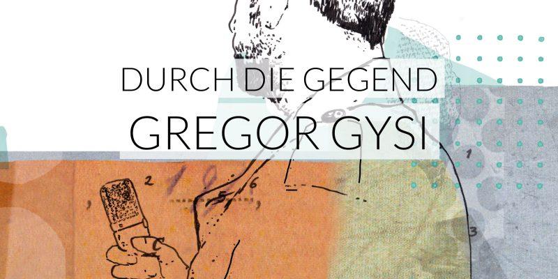 Gregor Gysi | Durch die Gegend | Viertausendhertz