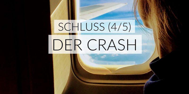 Schluss. Eine Liebesgeschichte. (Kapitel 4) - Der Crash