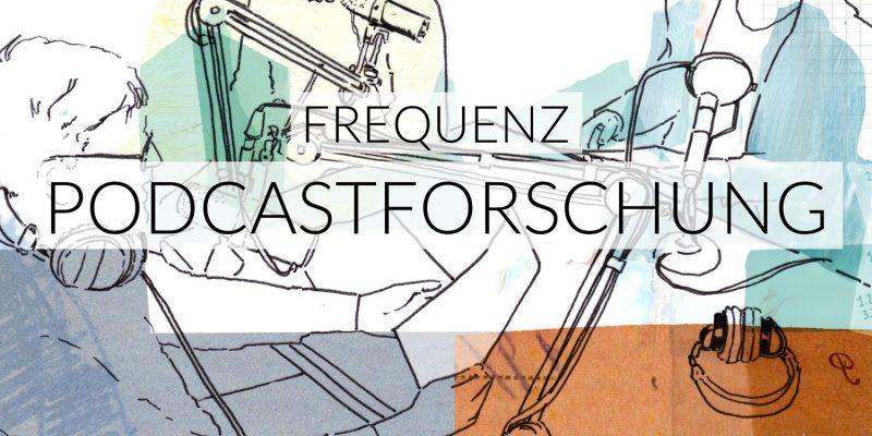 Frequenz | Podcastforschung