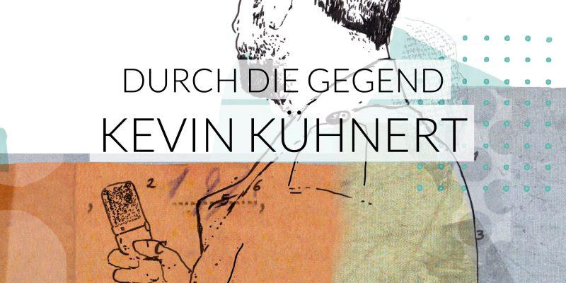 Durch die Gegend | Kevin Kühnert