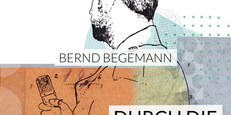 Durch die Gegend | Bernd Begemann