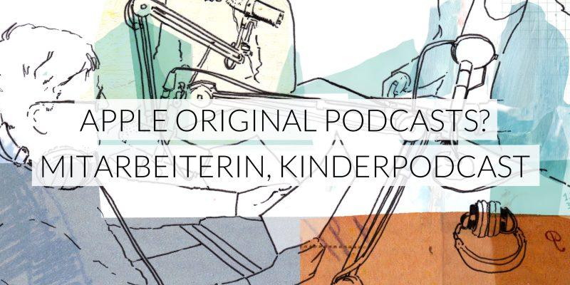 Frequenz | Apple Original Podcasts? Neue Mitarbeiterin, Fazit Kinderpodcast