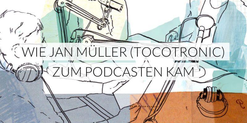 Frequenz | Wie Jan Müller (Tocotronic) zum Podcasten kam